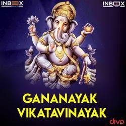 Gananayak Vikatavinayak songs