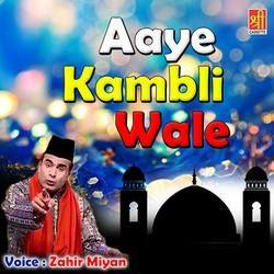 Aaye Kambli Wale songs
