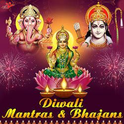 Diwali Mantras And Bhajans songs