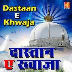 Dastaan E Khwaja songs
