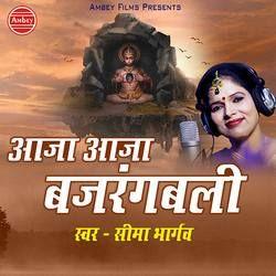 Aaja Aaja Bajrang Bali songs
