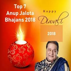 Top 7 Anup Jalota Bhajans 2018 songs