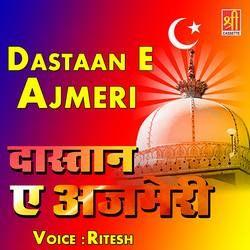 Dastaan E Ajmeri songs