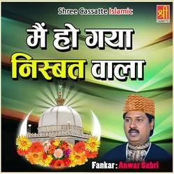 Main Ho Gaya Nisbat Wala songs
