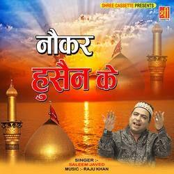 Nokar Husain Ke songs