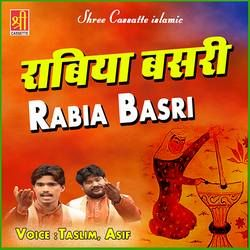 Listen to Rabia Basri Ka Waqia songs from Rabia Basri