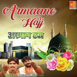 Armaane Hajj songs