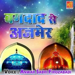 Bagdaad Se Ajmer songs