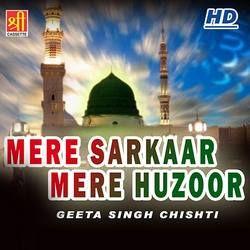 Mere Sarkaar Mere Huzoor songs