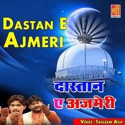 Dastan E Ajmeri songs