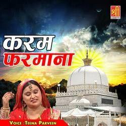 Listen to Karam Farmana Taj Wale Data songs from Karam Farmana