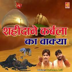 Shahidane Karbala Ka Waqia songs