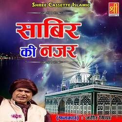 Sabir Ki Nazar songs