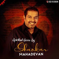Listen to Hari Om Namah Shivaya songs from Spiritual Gems By Shankar Mahadevan
