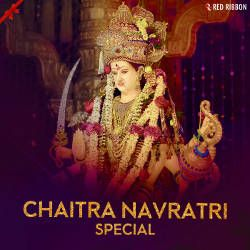 Listen to Jai Mata Di songs from Chaitra Navratri Special