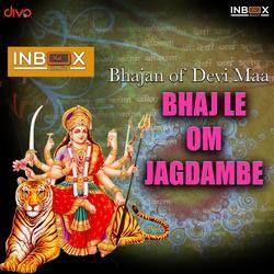 Bhajale Om Jagdambe songs
