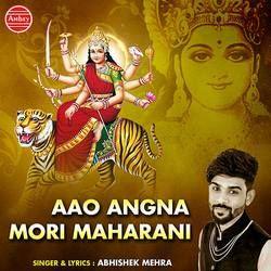 Aao Angna Mori Maharani songs