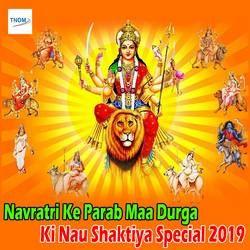 Listen to Navratra Kalratri Maa Durga Ki Satvi Shakti songs from Navratri Ke Parab Maa Durga Ki Nau Shaktiya Special 2019