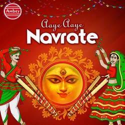 Aaye Aaye Navrate songs