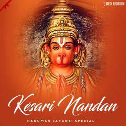 Kesari Nandan - Hanuman Jayanti Special songs