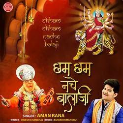 Chham Chham Nache Balaji songs