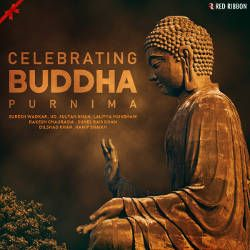 Celebrating Buddha Purnima songs
