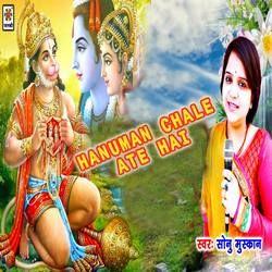 Hanuman Chale Ate Hai songs