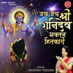 Jai Jai Shri Shani Dev Bhaktan Hitkari songs
