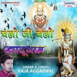 Chalo Ji Chalo Khatudham songs