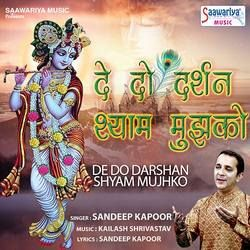De Do Darshan Shyam Mujhko songs