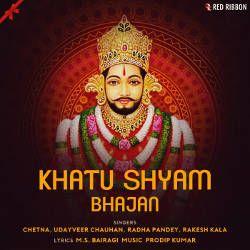 Khatu Shyam Bhajan songs