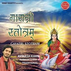 Listen to Gayatri Stotram songs from Gayatri Stotram