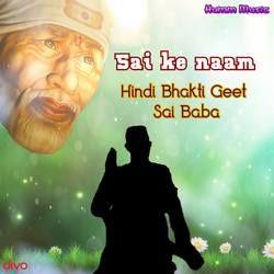 Sai Ke Naam songs