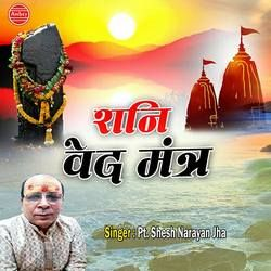 Shani Ved Mantra songs