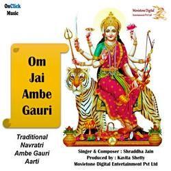 Om Jai Ambe Gauri Aarti songs