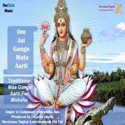 Om Jai Gange Mata Aarti songs