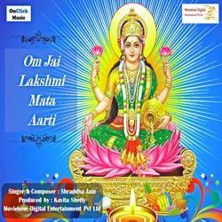 Om Jai Lakshmi Mata Aarti songs