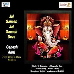 Jai Ganesh Jai Ganesh Deva Ganesh Aarti songs