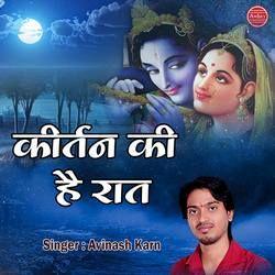Kirtan Ki Hai Raat songs