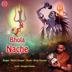 Bhola Nache songs