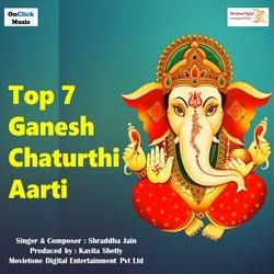 Top 7 Ganesh Chaturthi Aarti songs
