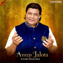 Anup Jalota Divine Bhajans