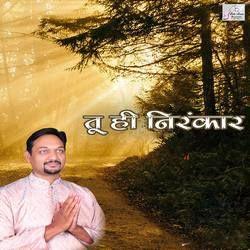 Tu Hi Nirankar songs