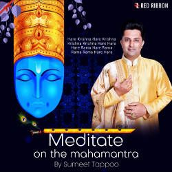Meditate On The Mahamantra songs