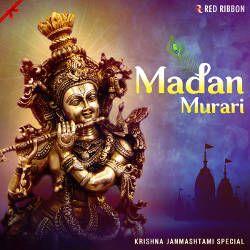 Madan Murari - Krishna Janmashtami Special songs