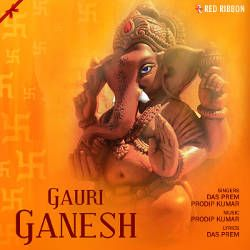 Gauri Ganesh songs