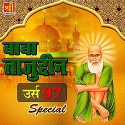 Baba Tajuddin Urs 97 Special songs