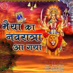 Maiya Ka Navratra Aa Gaya songs