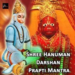 Shree Hanuman Darshan Prapti Mantra songs