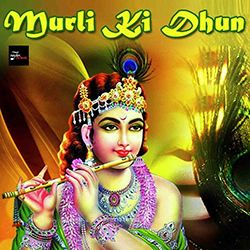 Murli Ki Dhun songs